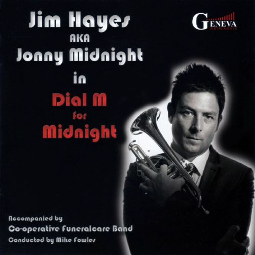 Dial M For Midnight - Jonny Midnight (Jim Hayes) CD Music Album